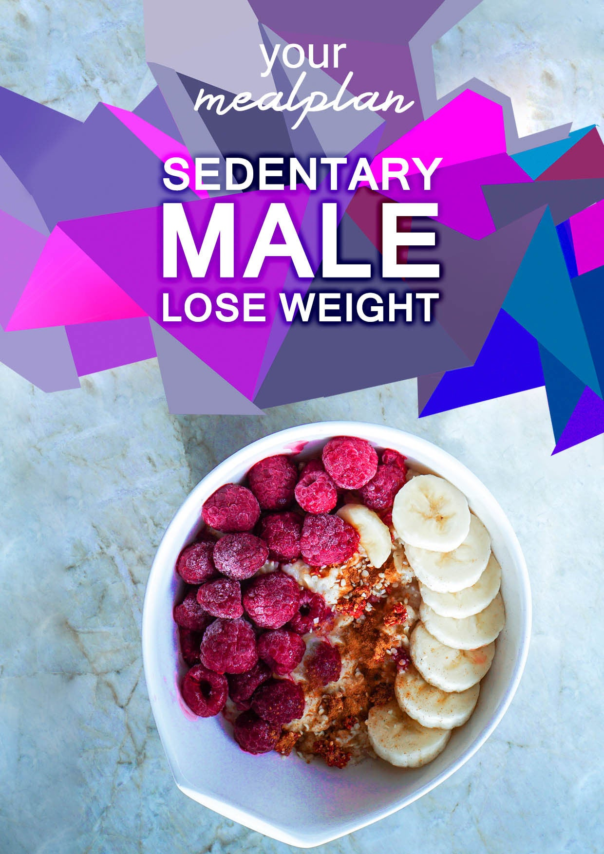 Sedentary Male - Lose Weight