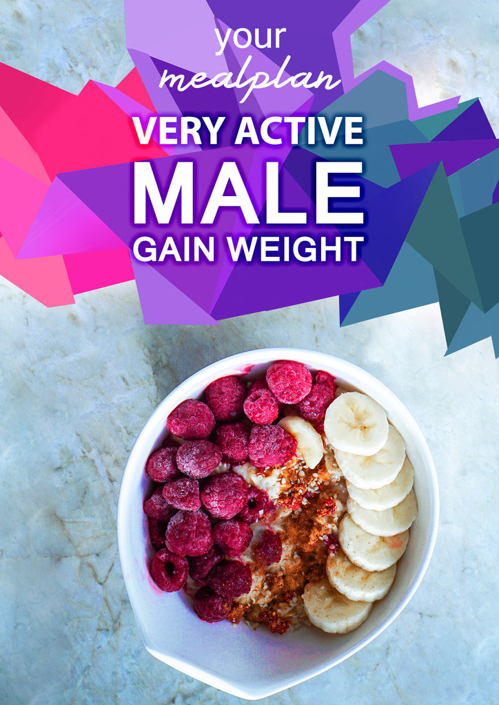 Very Active Male - Gain Weight
