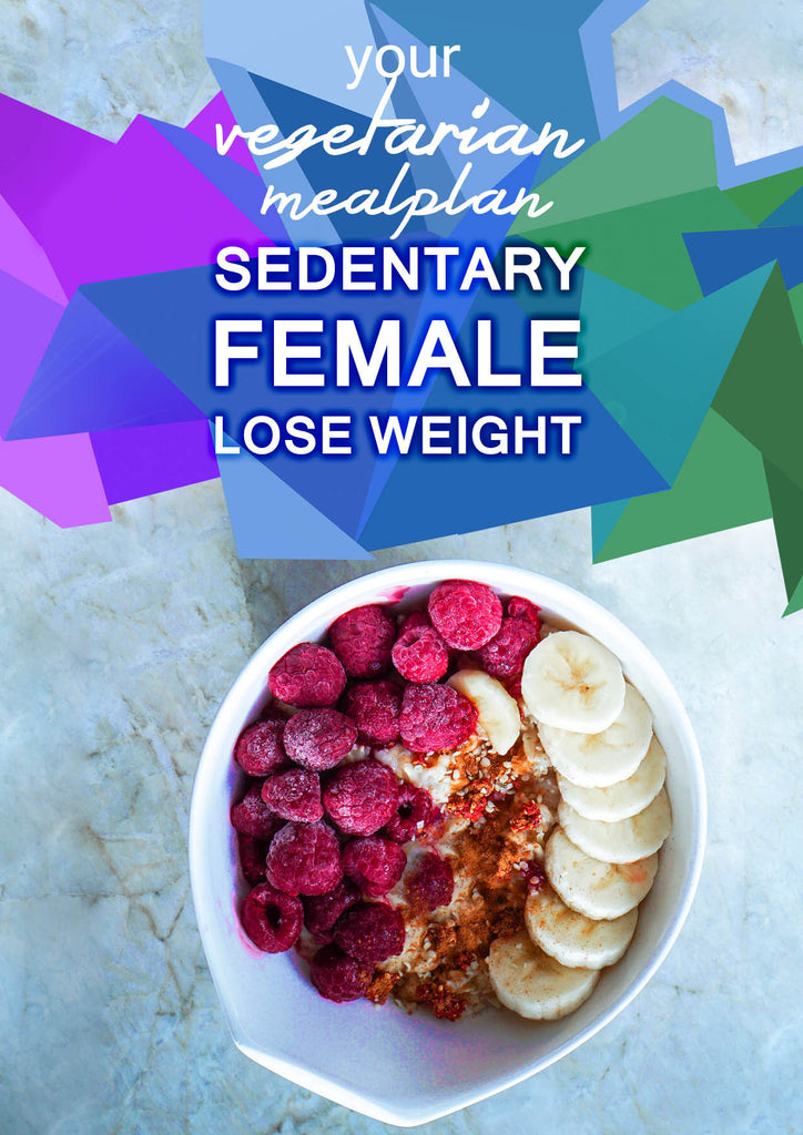 Vegetarian Sedentary Female - Lose Weight