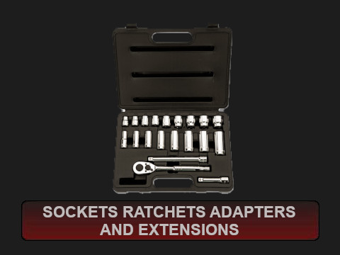 Sockets Ratchets Adapters and Extensions