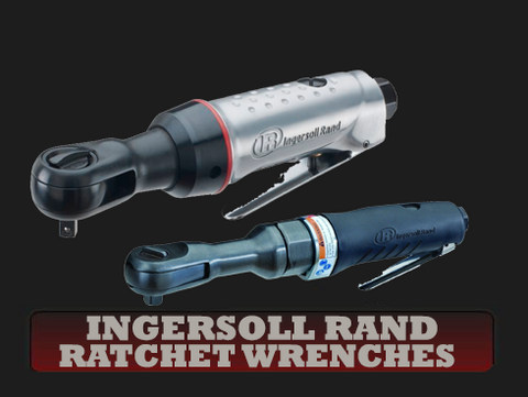 Ingersoll Rand Pneumatic Ratchet Wrenches