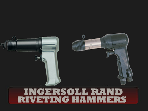 Ingersoll Rand Pneumatic Riveting Hammers