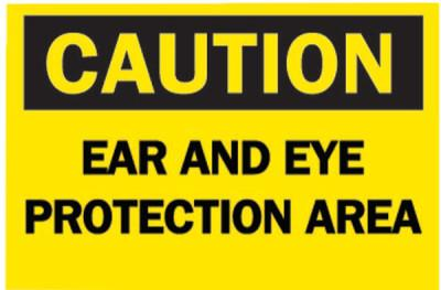 Brady Protective Wear Signs, Caution, Ear And Eye Protection Area, Yellow/Black, 42772