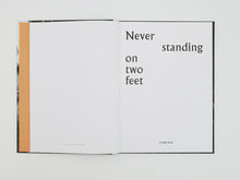 Load image into Gallery viewer, Clare Rae - Never standing on two feet