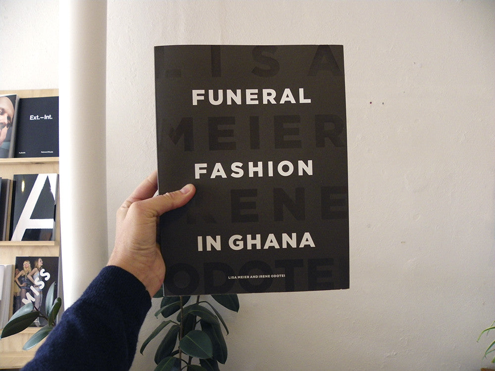 Lisa Meier - Funeral Fashion in Ghana