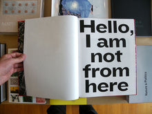 Load image into Gallery viewer, Peter Hauser - Hello I Am Not From Here