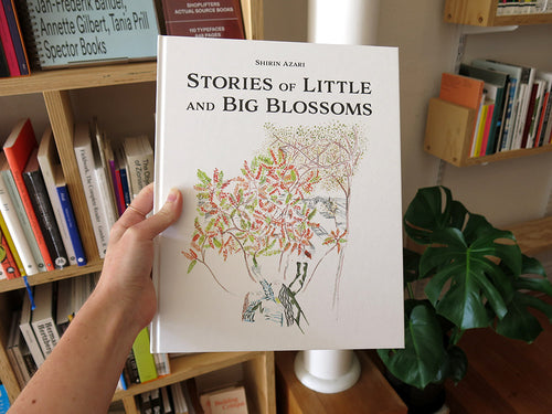Shirin Azari – Stories of Little and Big Blossoms