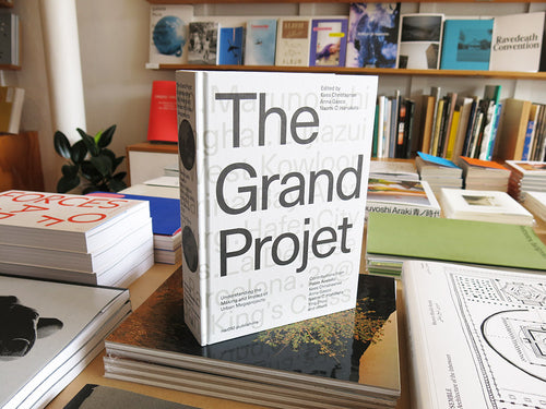 The Grand Projet: Understanding the Making and Impact of Urban Megaprojects