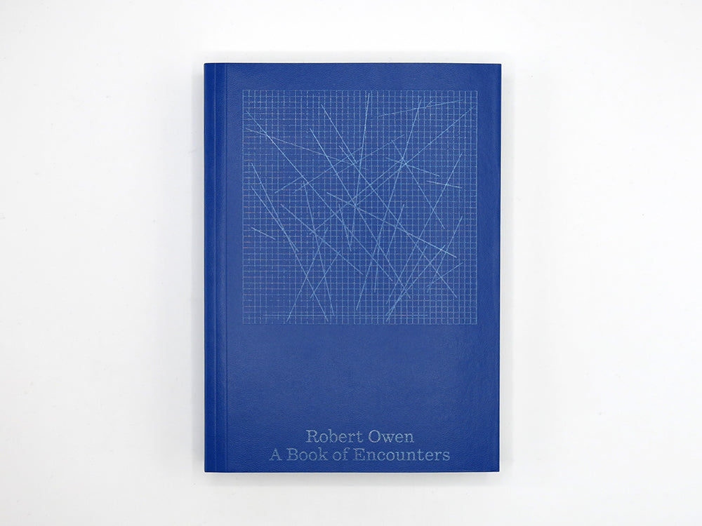Robert Owen – A Book of Encounters