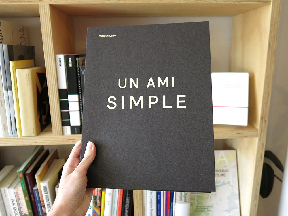 Valentin Carron – Un Ami Simple