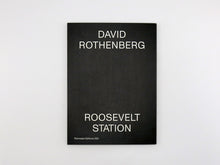 Load image into Gallery viewer, David Rothenberg – Roosevelt Station