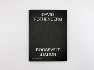 David Rothenberg – Roosevelt Station
