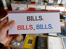 Load image into Gallery viewer, Benjamin Critton - BILLS, BILLS, BILLS.