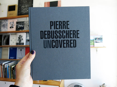 Pierre Debusschere - Uncovered
