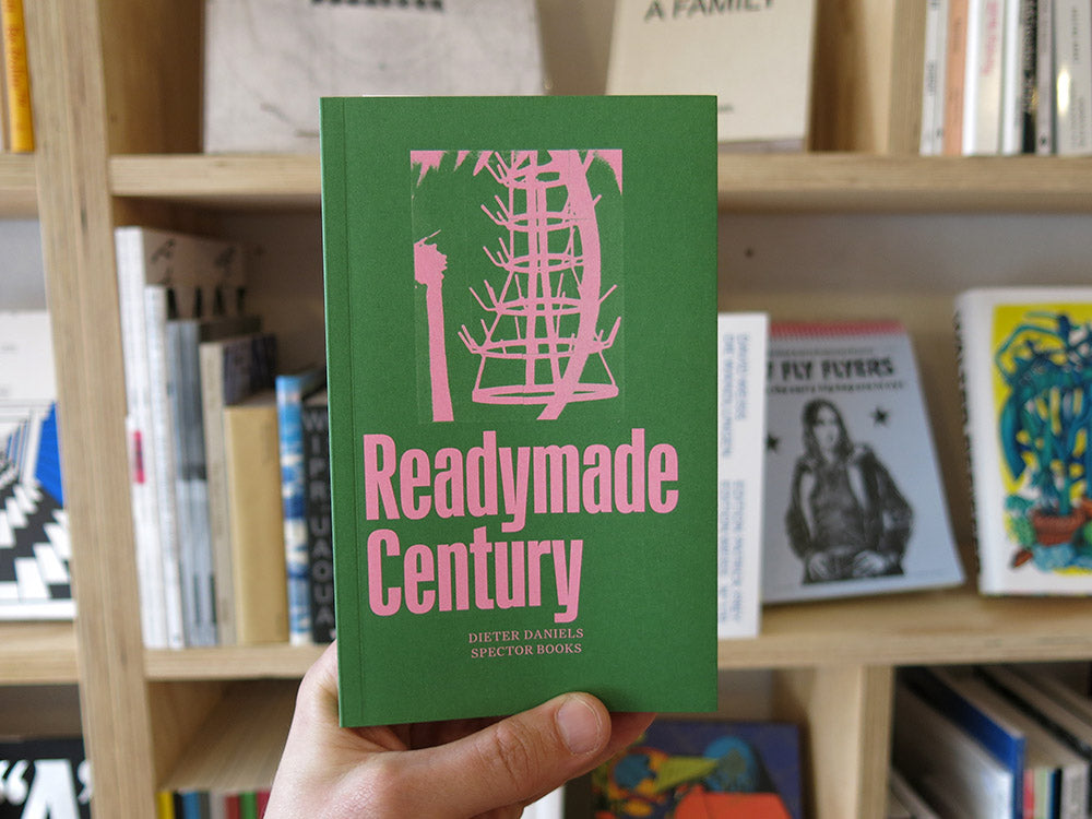 Dieter Daniels – The Readymade Century