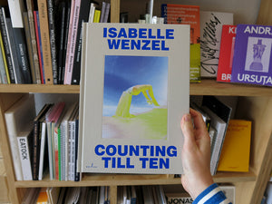 Isabelle Wenzel – Counting Till Ten