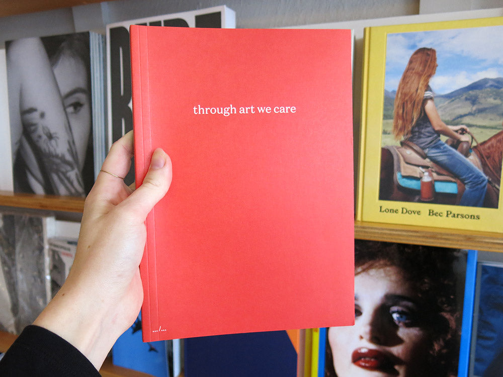 Wouter Bouchez, Julie Rodeyns & Others – Through Art We Care