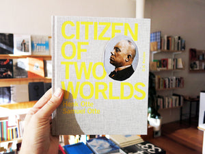 Samuel And Henk Otte - Citizen Of Two Worlds