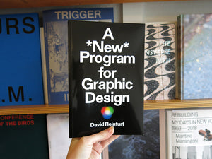 David Reinfurt – A New Program for Graphic Design