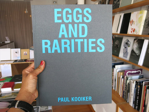 Paul Kooiker – Eggs and Rarities