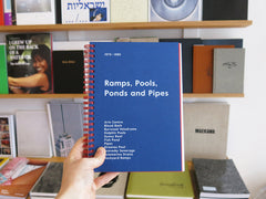 Ramps, Pools, Ponds and Pipes