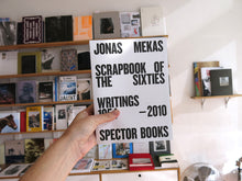 Load image into Gallery viewer, Jonas Mekas: Scrapbook of the Sixties - Writings 1954-2010