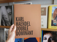 Load image into Gallery viewer, Karl Haendel – Double Dominant