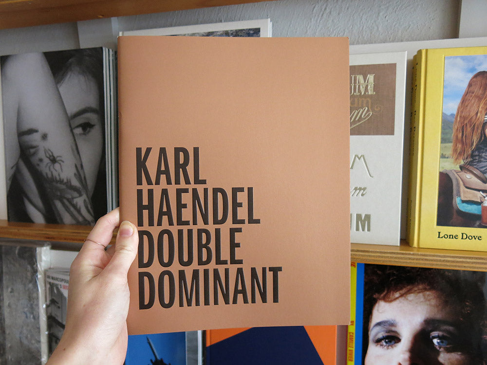 Karl Haendel – Double Dominant