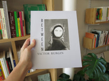 Load image into Gallery viewer, Victor Burgin – Between
