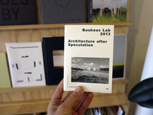 Load image into Gallery viewer, Regina Bittner & Sabine Müller - Architecture after Speculation: Bauhaus Taschenbuch 12