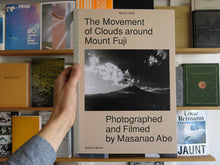Load image into Gallery viewer, Masanao Abe - The Movement of Clouds around Mount Fuji