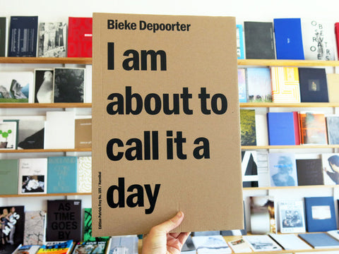 Bieke Deporter - I am about to call it a day