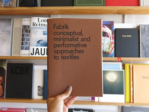 Fabrik: conceptual, minimalist, and performative approaches to textiles