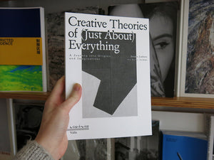 Creative Theories of (Just About) Everything: A Journey into Origins and Imaginations