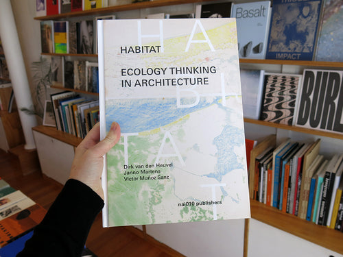 Habitat: Ecology Thinking In Architecture