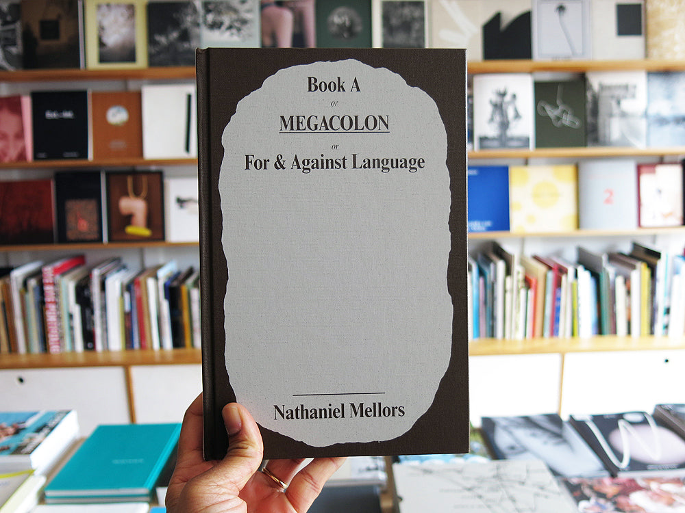 Book A/MEGACOLON/For and Against Language