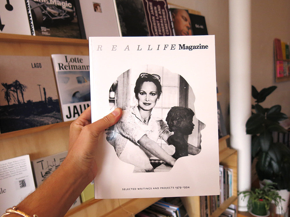 REAL LIFE Magazine: Selected Writings and Projects 1979-1994