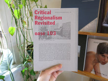 Load image into Gallery viewer, Oase 103: Critical Regionalism Revisited