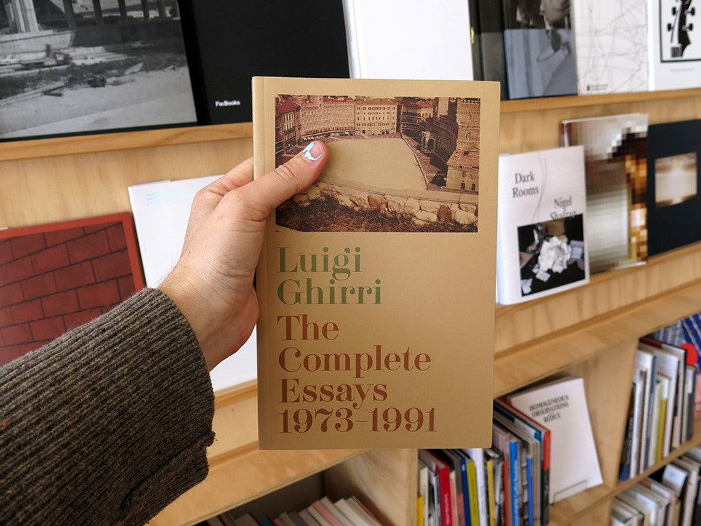 Luigi Ghirri - The Complete Essays 1973–1991