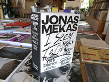 Load image into Gallery viewer, Jonas Mekas – I Seem To Live: The New York Diaries, Vol. 1 (1950-1969)
