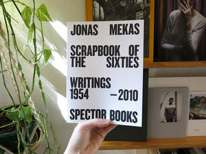 Jonas Mekas – Scrapbook of the Sixties: Writings 1958-2010 (Second Edition)