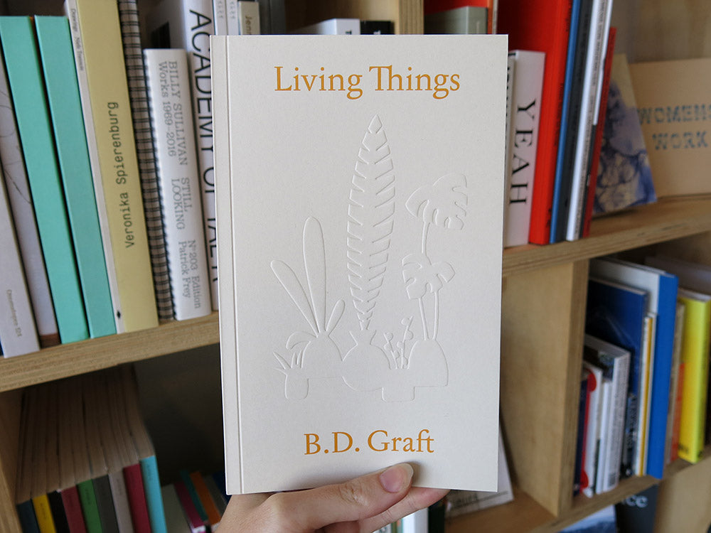 B.D. Graft – Living Things