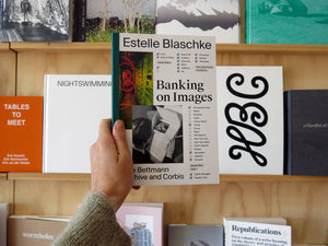 Estelle Blaschke - Banking on Images