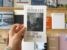 Load image into Gallery viewer, Lukas Feireiss - Memories of the Moon Age