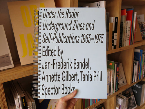 Under the Radar: Underground Zines and Self-Publications 1965–1975 (Reprint)