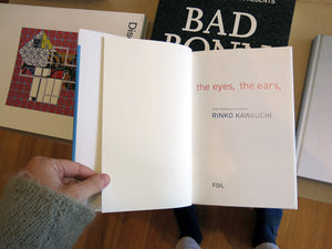 Rinko Kawauchi - The Eyes, The Ears