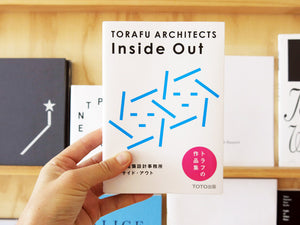 Torafu Architects - Inside Out