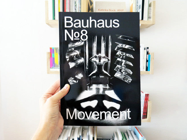 Bauhaus 8: Movement