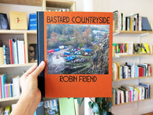 Load image into Gallery viewer, Robin Friend – Bastard Countryside