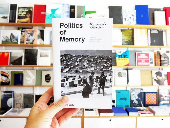 Politics of Memory: Documentary and Archive